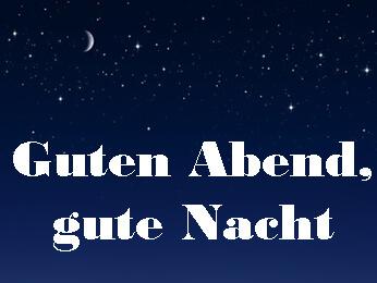 Nachthimmel: Guten Abend, gute Nacht