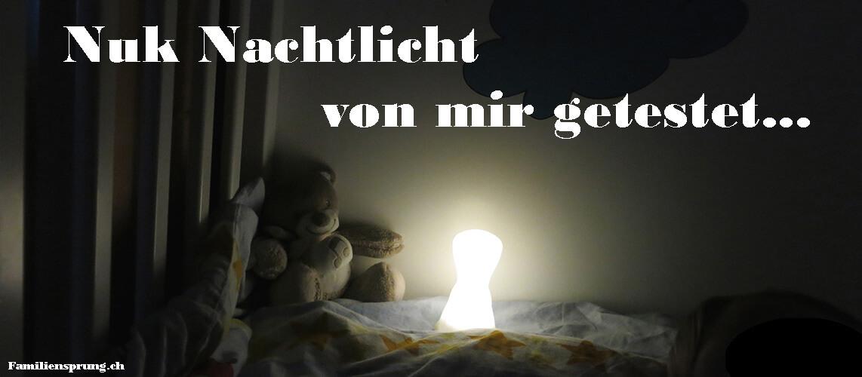 Kinderlampen: Nuk Nachtlicht - von mir getestet